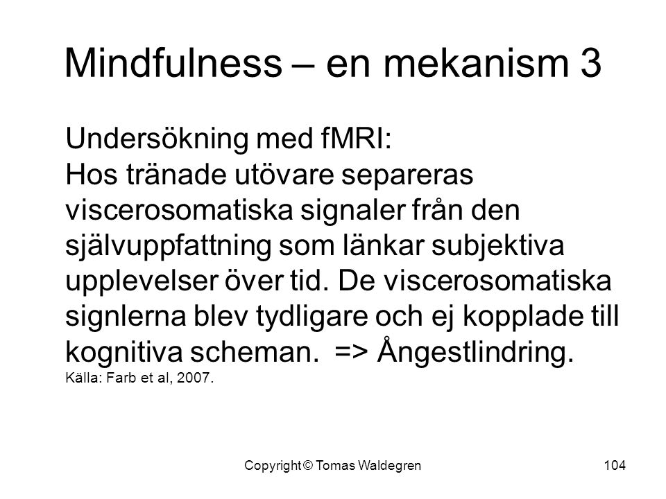 Mindfulness – en mekanism 3