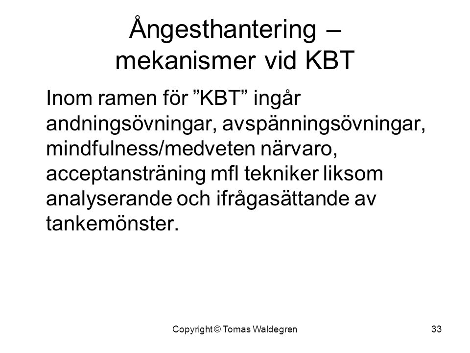 Ångesthantering – mekanismer vid KBT