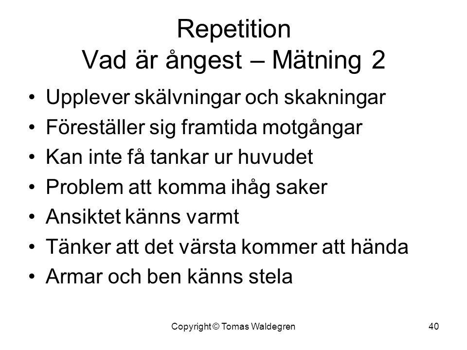 Repetition Vad är ångest – Mätning 2