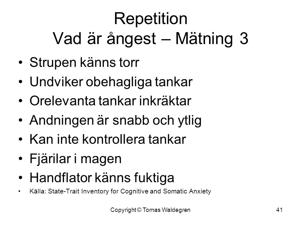 Repetition Vad är ångest – Mätning 3
