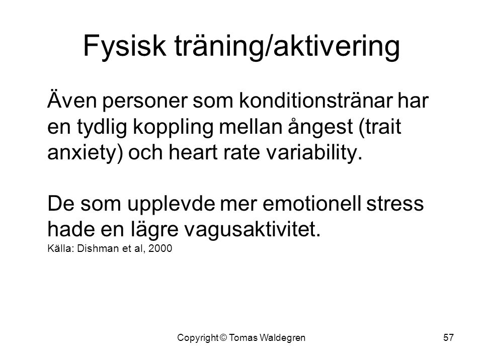 Fysisk träning/aktivering