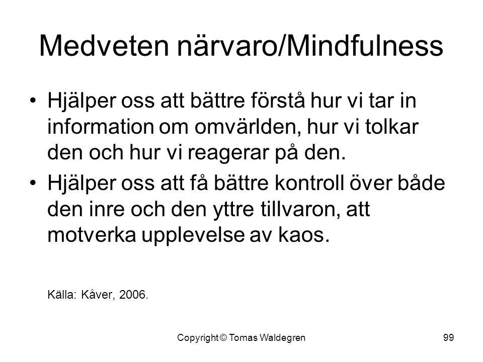 Medveten närvaro/Mindfulness