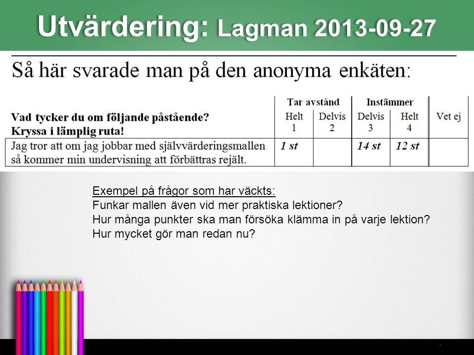 Utvärdering: Lagman 2013-09-27