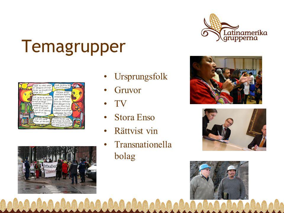 Temagrupper Ursprungsfolk Gruvor TV Stora Enso Rättvist vin