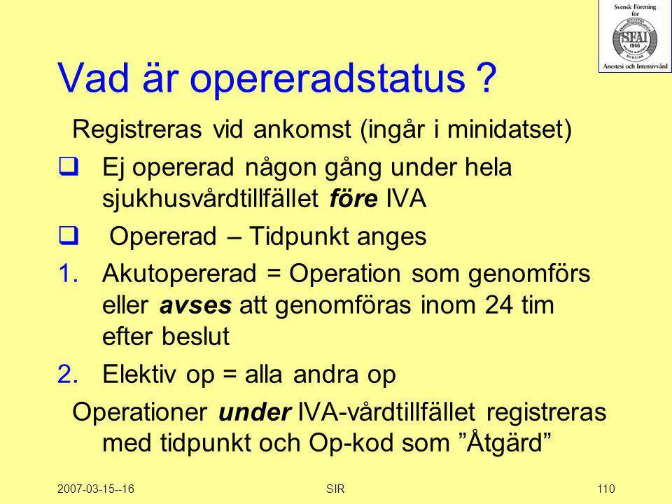 Vad är opereradstatus Registreras vid ankomst (ingår i minidatset)