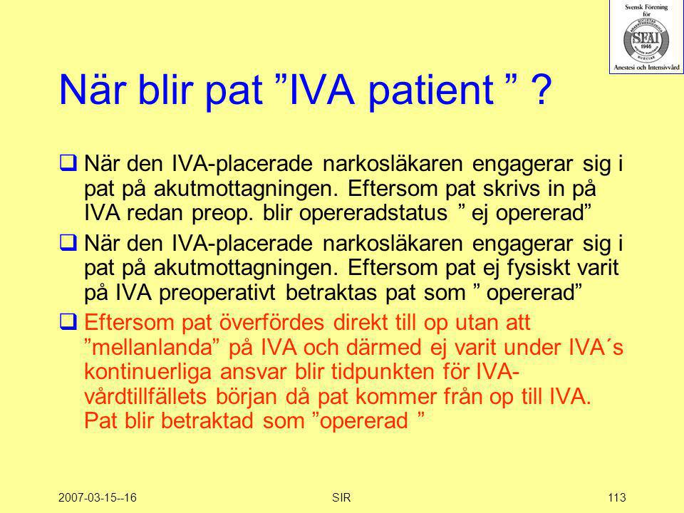 När blir pat IVA patient
