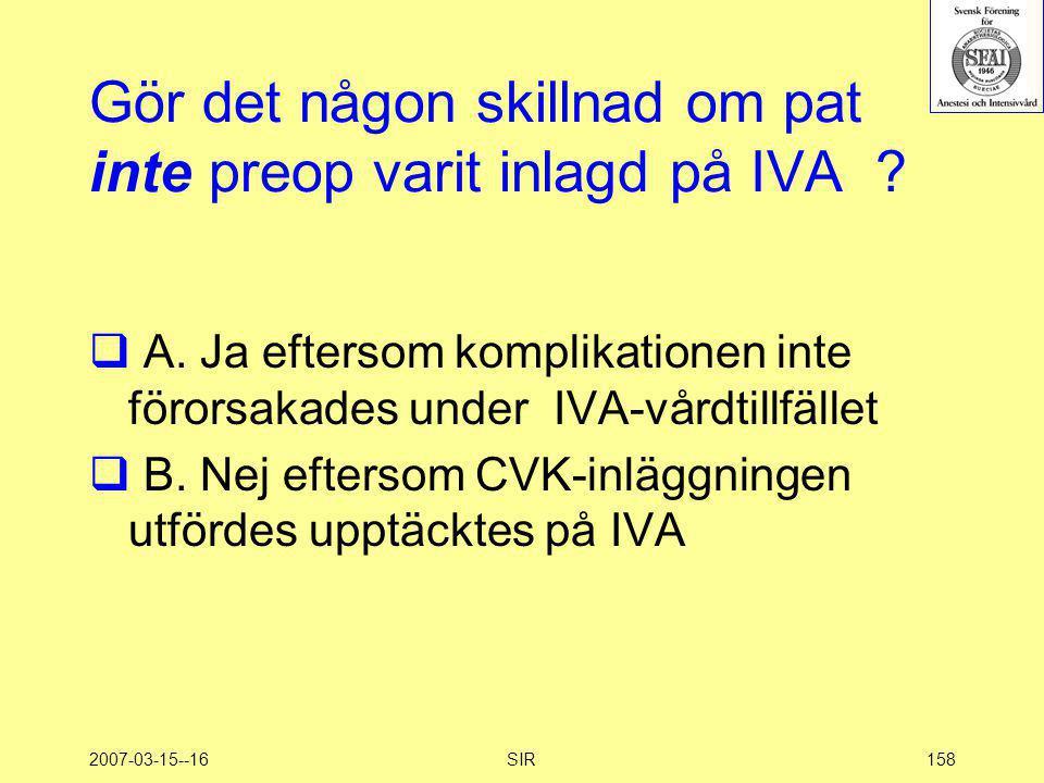 Gör det någon skillnad om pat inte preop varit inlagd på IVA