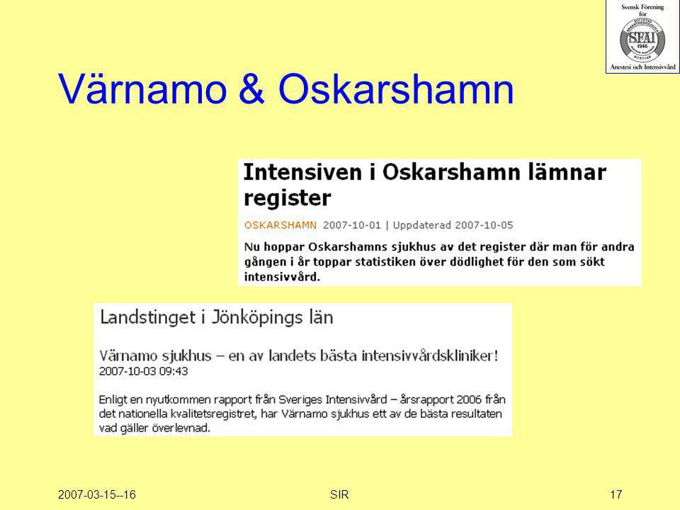 Värnamo & Oskarshamn 2007-03-15--16 SIR