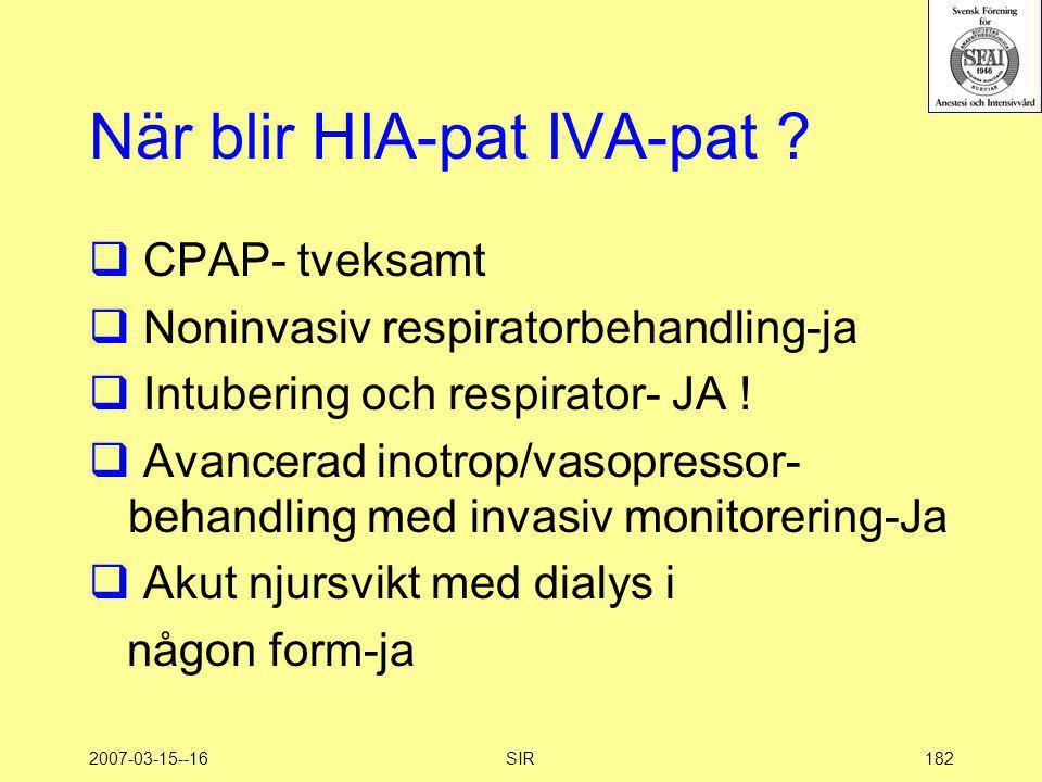 När blir HIA-pat IVA-pat