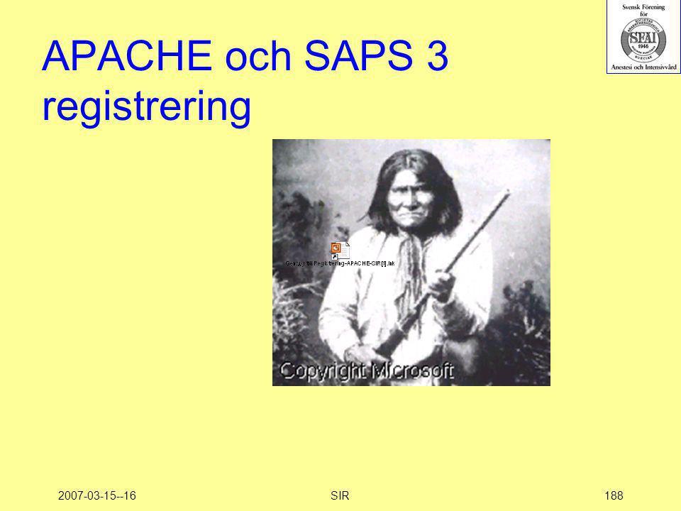 APACHE och SAPS 3 registrering