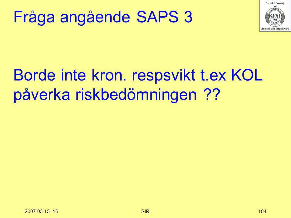 Fråga angående SAPS 3 Borde inte kron. respsvikt t