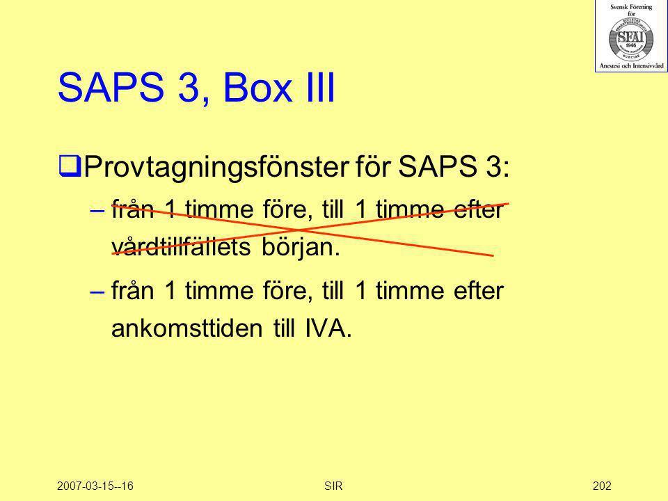 SAPS 3, Box III Provtagningsfönster för SAPS 3: