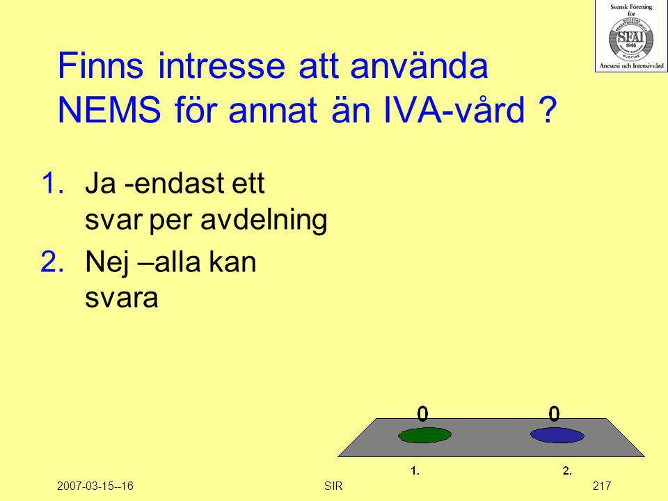Finns intresse att använda NEMS för annat än IVA-vård