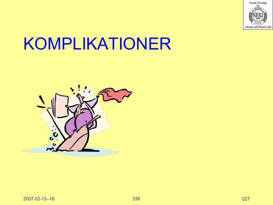 KOMPLIKATIONER 2007-03-15--16 SIR