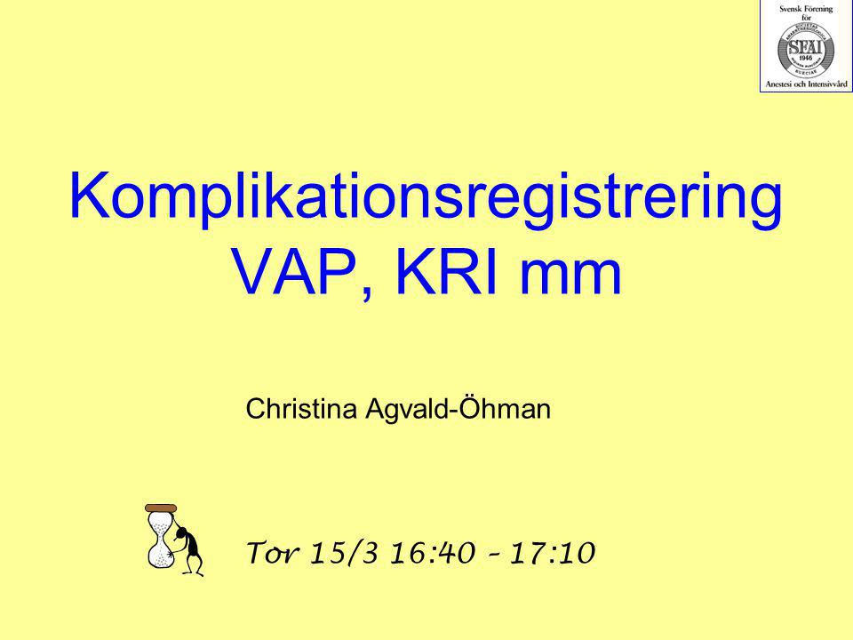 Komplikationsregistrering VAP, KRI mm