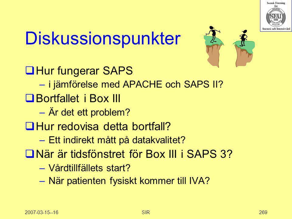 Diskussionspunkter Hur fungerar SAPS Bortfallet i Box III