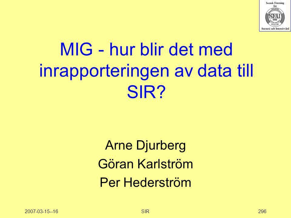 MIG - hur blir det med inrapporteringen av data till SIR