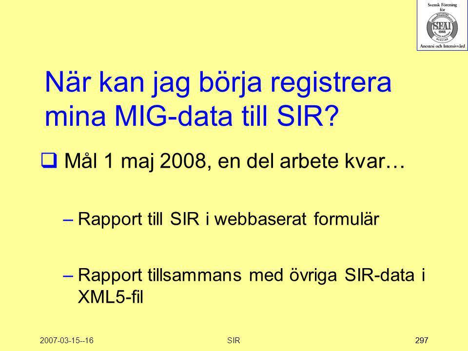 När kan jag börja registrera mina MIG-data till SIR
