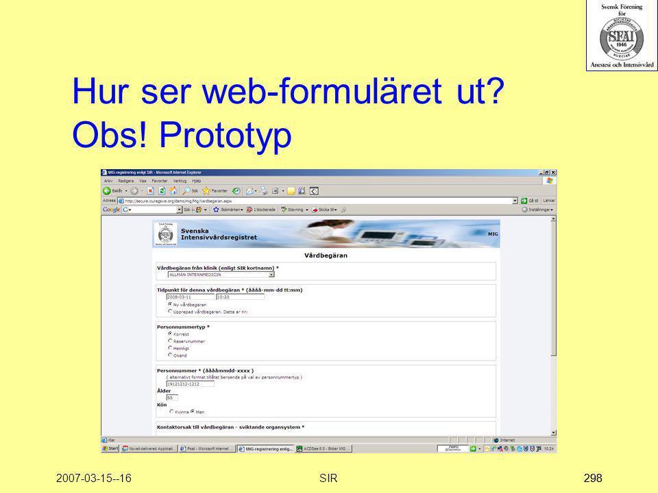 Hur ser web-formuläret ut Obs! Prototyp