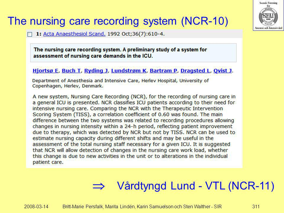 The nursing care recording system (NCR-10)