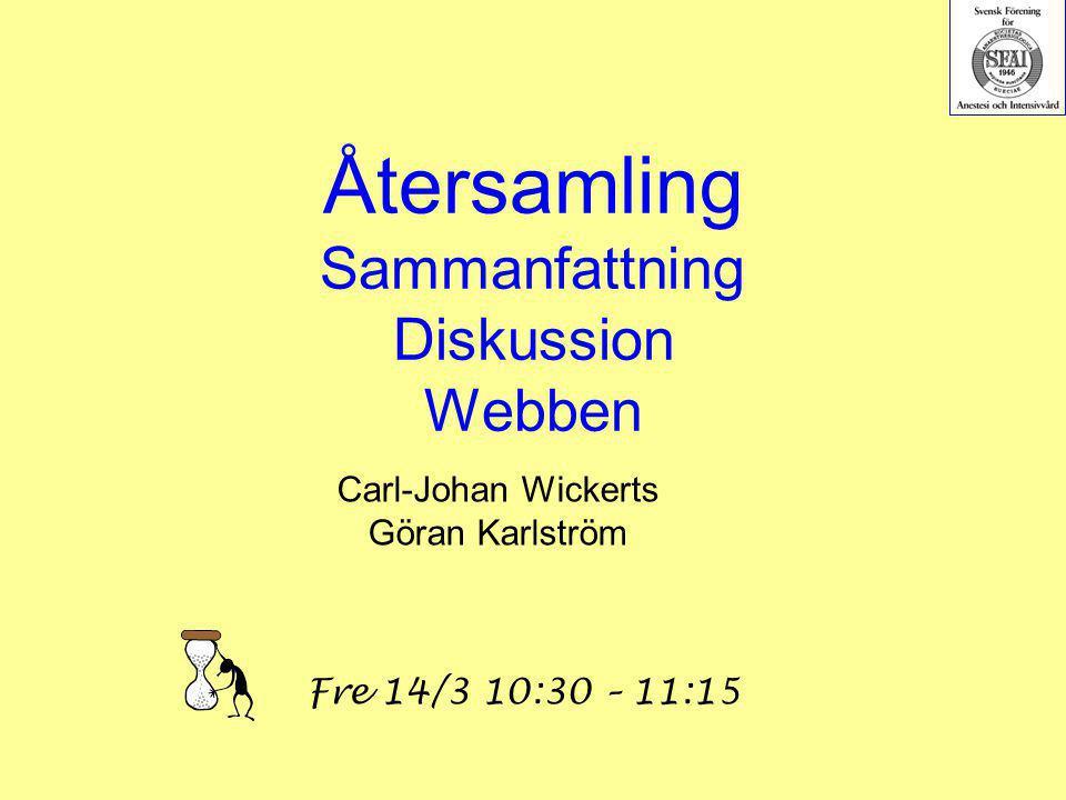 Återsamling Sammanfattning Diskussion Webben