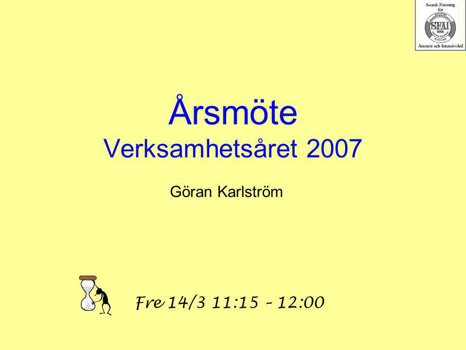 Årsmöte Verksamhetsåret 2007