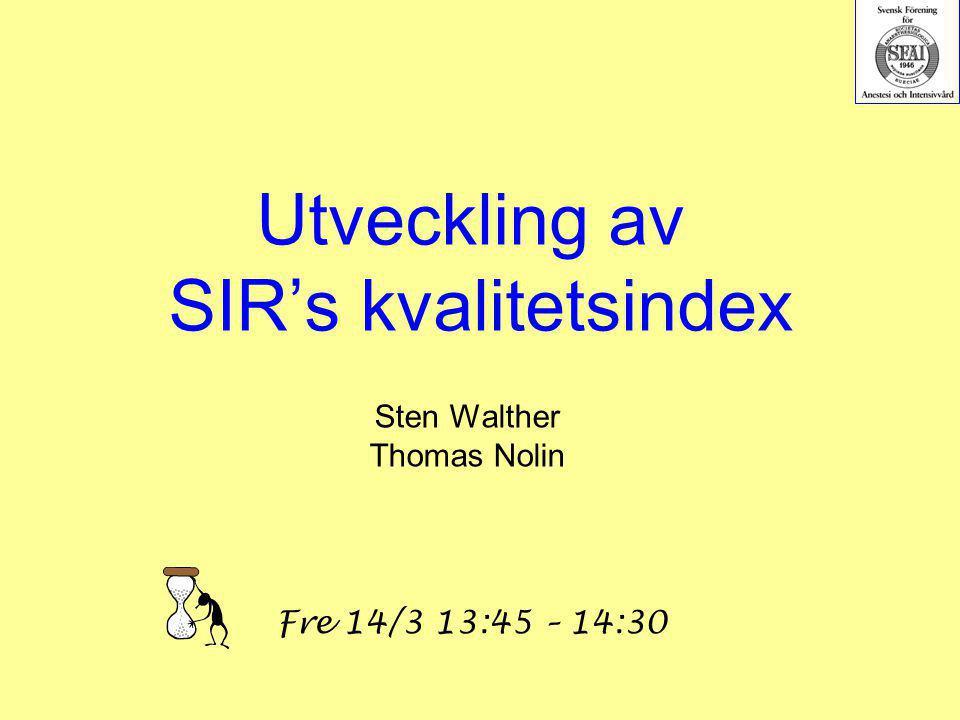 Utveckling av SIR's kvalitetsindex