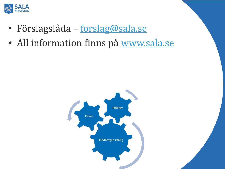 Förslagslåda – forslag@sala.se All information finns på www.sala.se