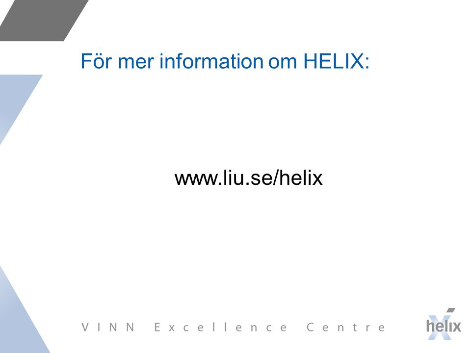 För mer information om HELIX: