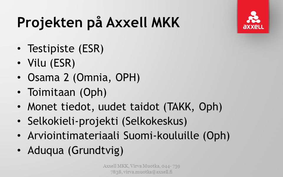Projekten på Axxell MKK