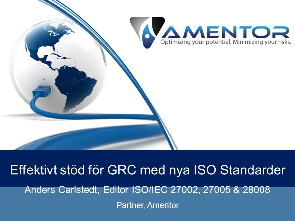 Effektivt stöd för GRC med nya ISO Standarder