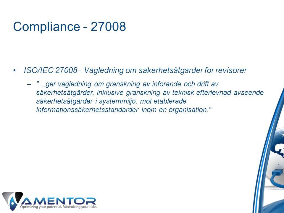 Compliance - 27008 ISO/IEC 27008 - Vägledning om säkerhetsåtgärder för revisorer.