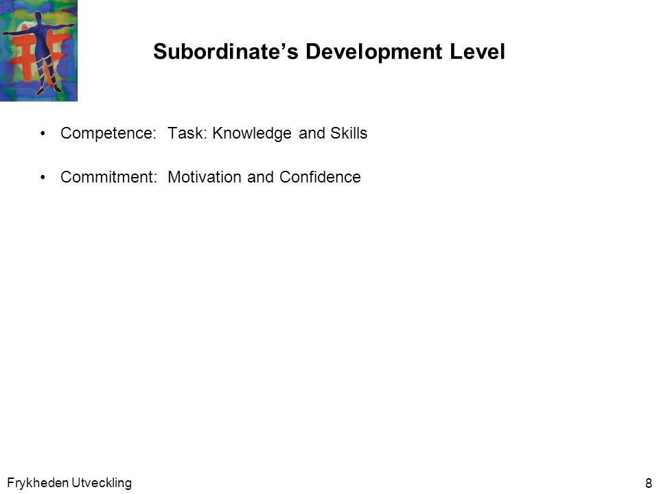 Subordinate's Development Level