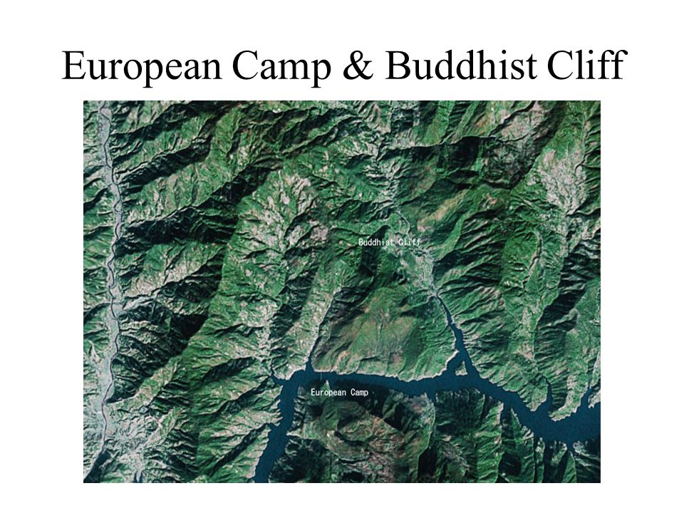 European Camp & Buddhist Cliff