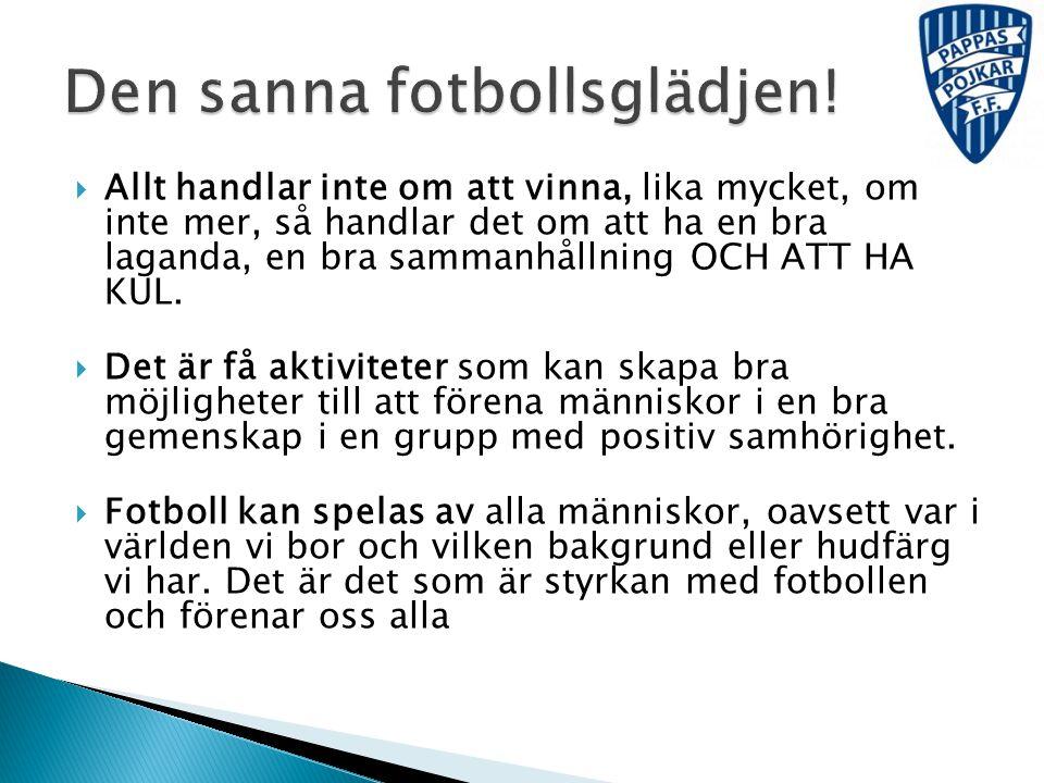 Den sanna fotbollsglädjen!