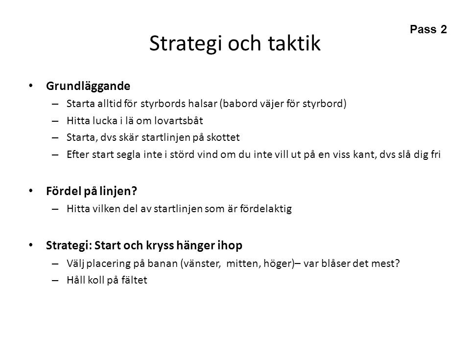 Strategi och taktik Grundläggande Fördel på linjen
