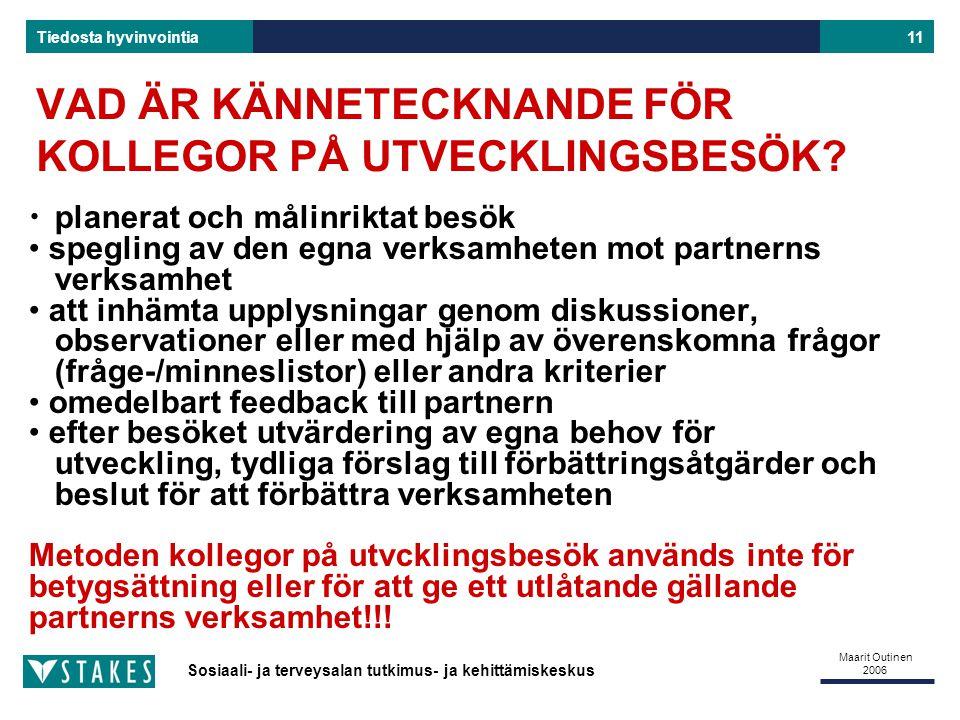 VAD ÄR KÄNNETECKNANDE FÖR KOLLEGOR PÅ UTVECKLINGSBESÖK