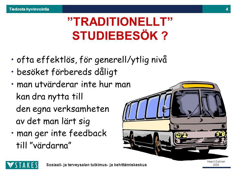 TRADITIONELLT STUDIEBESÖK