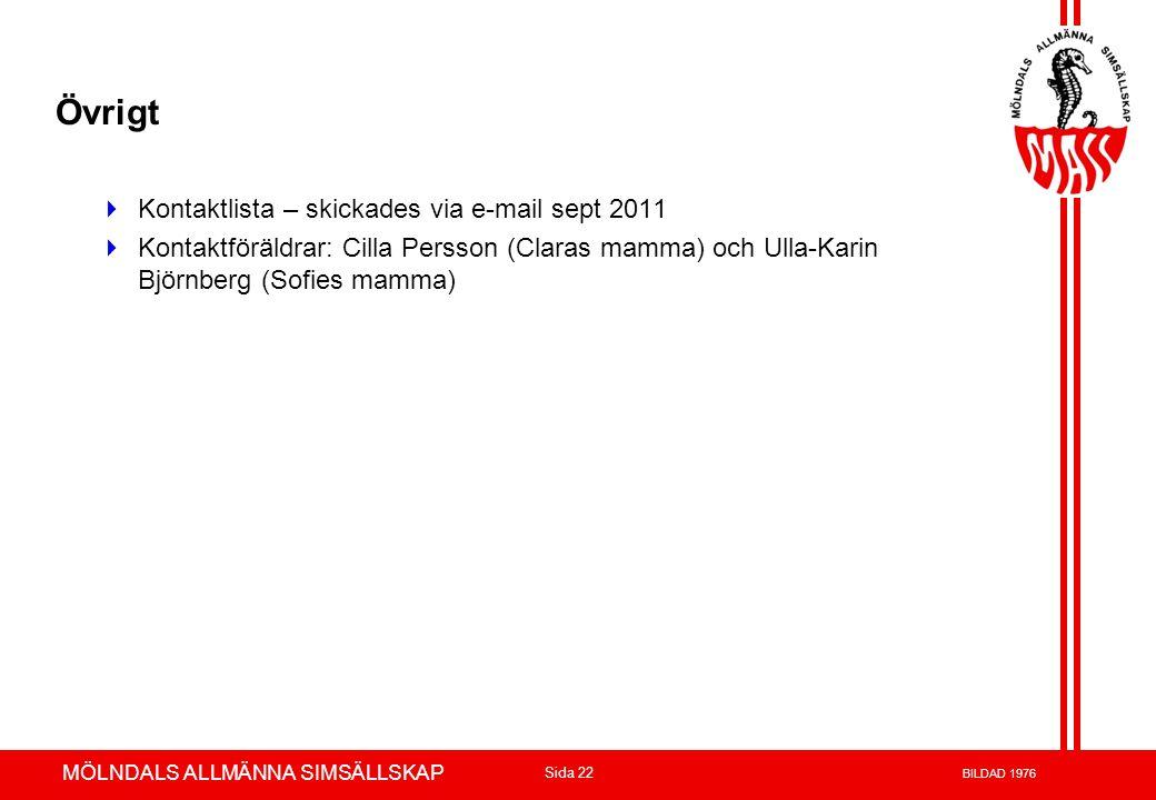Övrigt Kontaktlista – skickades via e-mail sept 2011