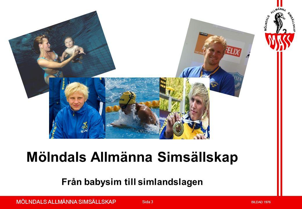 Mölndals Allmänna Simsällskap Från babysim till simlandslagen