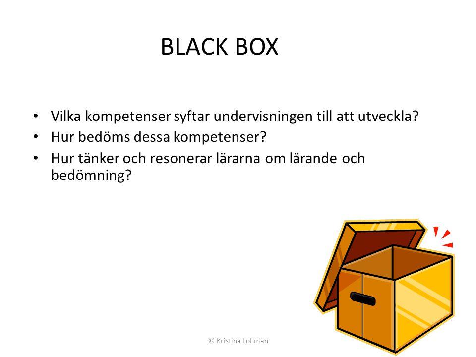 BLACK BOX Vilka kompetenser syftar undervisningen till att utveckla