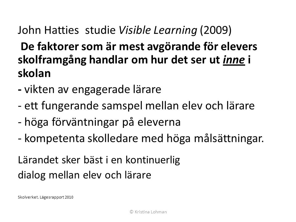 John Hatties studie Visible Learning (2009)