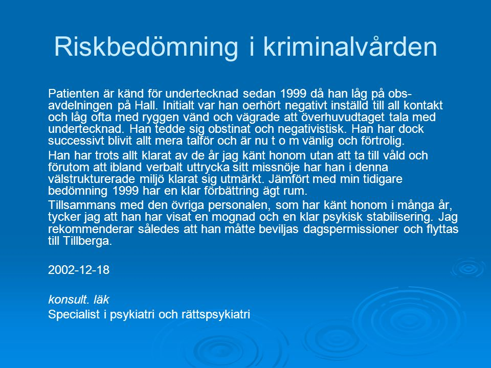 Riskbedömning i kriminalvården