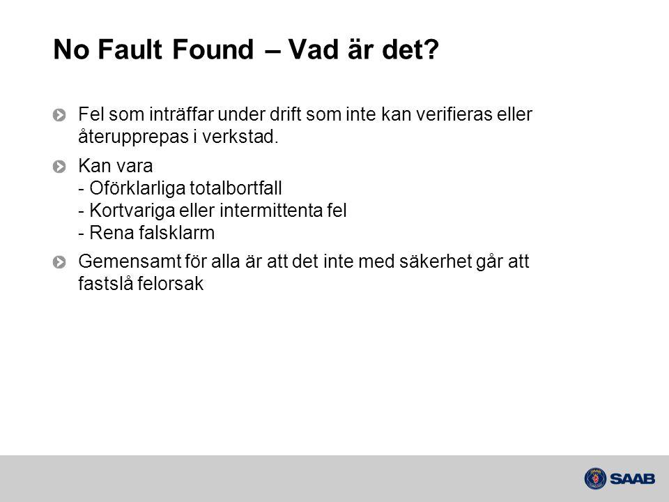 No Fault Found – Vad är det