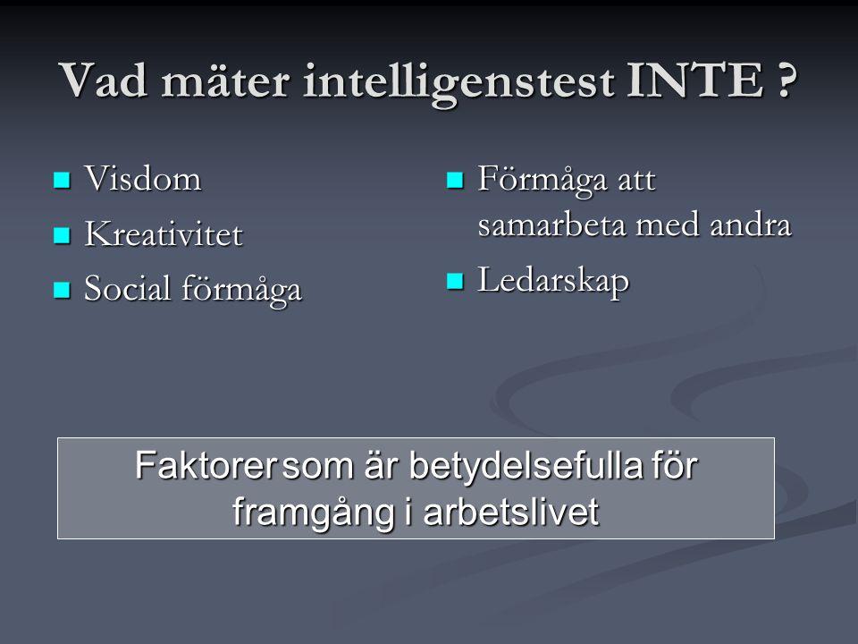 Vad mäter intelligenstest INTE