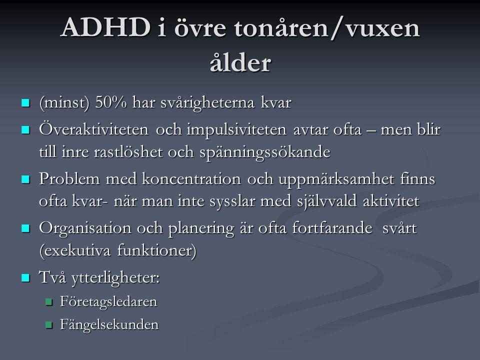 ADHD i övre tonåren/vuxen ålder