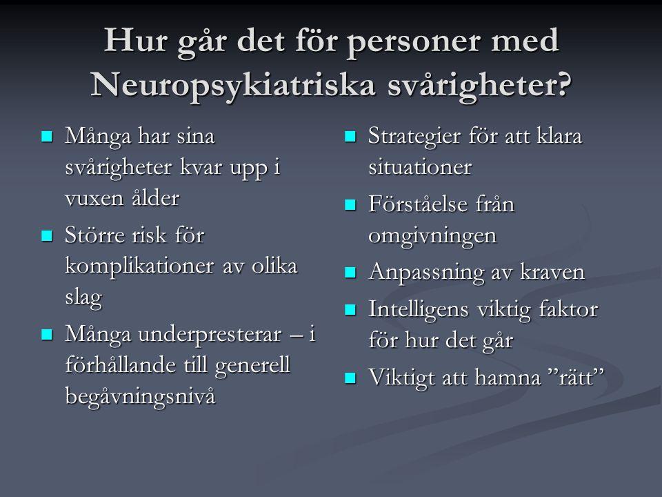 Hur går det för personer med Neuropsykiatriska svårigheter