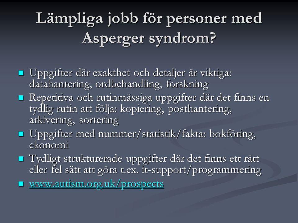 Lämpliga jobb för personer med Asperger syndrom