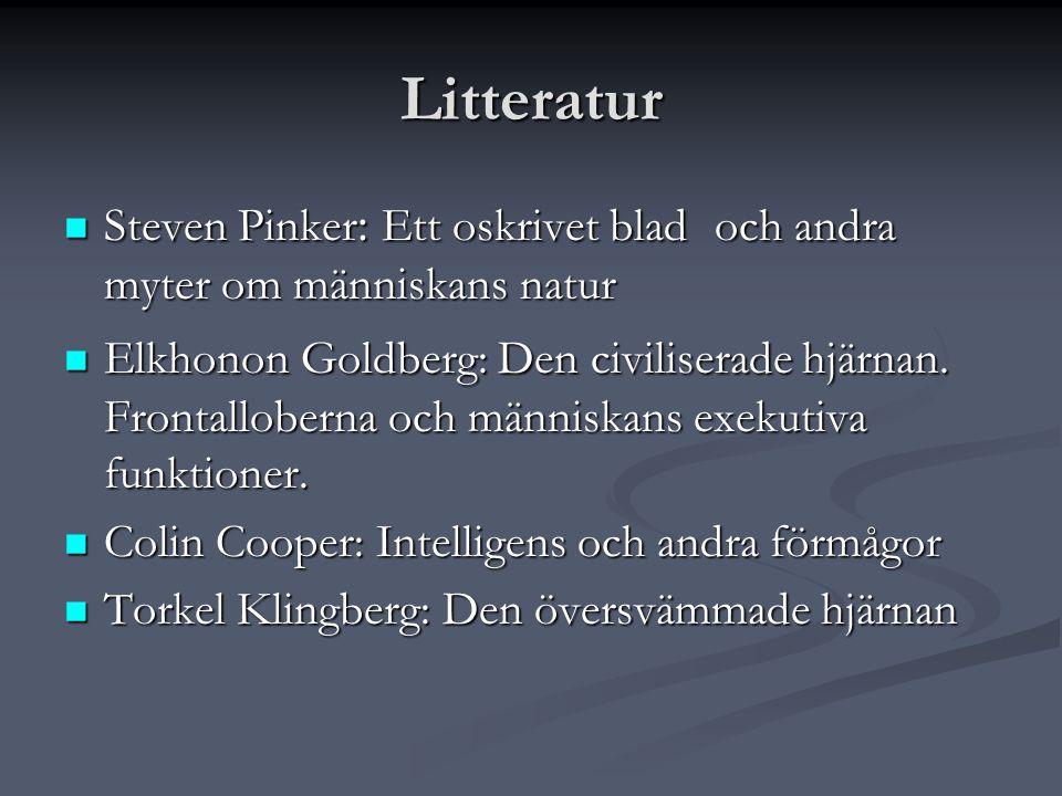 Litteratur Steven Pinker: Ett oskrivet blad och andra myter om människans natur.