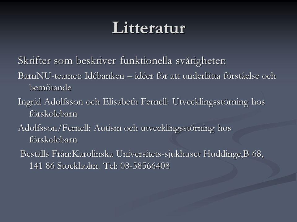 Litteratur Skrifter som beskriver funktionella svårigheter: